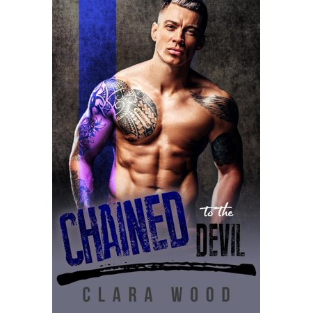 Chained to the Devil: A Bad Boy Motorcycle Club Romance (Asphalt Knights MC) - eBook