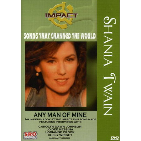 Shania Twain  Any Man Of Mine