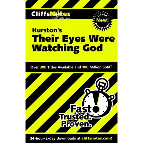 Cliffsnotes Hurston's Their Eyes Were Watching God