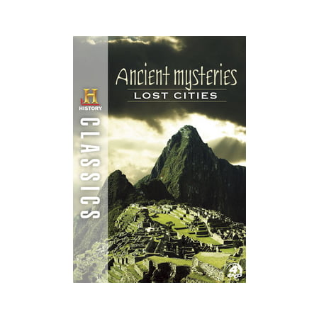 History Classics: Ancient Mysteries, Lost Cities