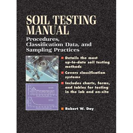 Soil Testing Manual : Procedures, Classification Data, and Sampling (Data Classification Best Practices)