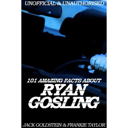101 Amazing Facts about Ryan Gosling - (Ryan Gosling Shades)