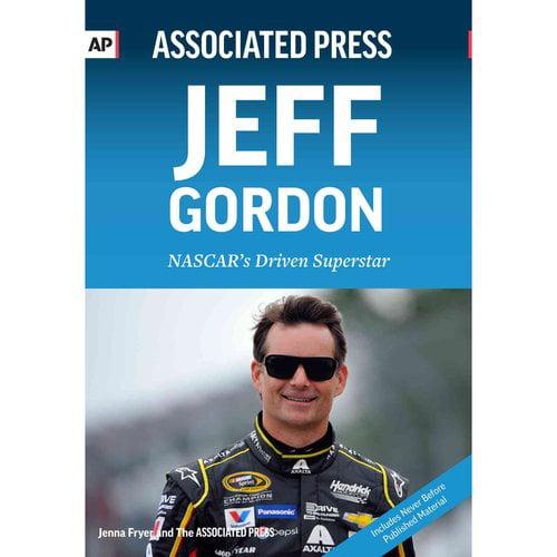 Jeff Gordon: Nascar's Driven Superstar by