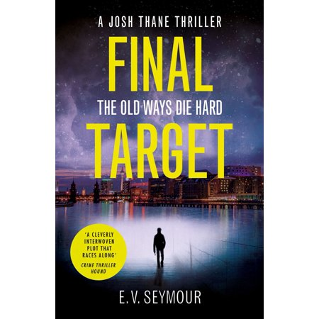Final Target (Josh Thane Thriller, Book 2) -