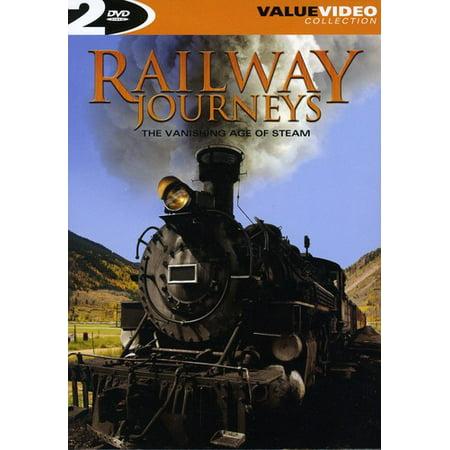 Railway Journeys: The Vanishing Age of Steam