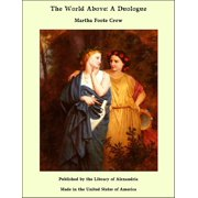 The World Above: A Duologue - eBook