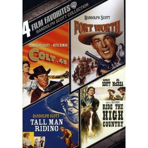 4 Film Favorites: Randolph Scott Westerns - Colt .45 / Fort Worth / Tall Man Riding / Ride The High Country