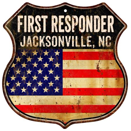 JACKSONVILLE, NC First Responder American Flag 12x12 Metal Shield Sign S122807 (Halloween Store In Jacksonville Nc)