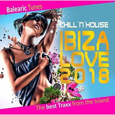 Ibiza Love 2018: Balearic Tunes (Tunes In The Church 2018)