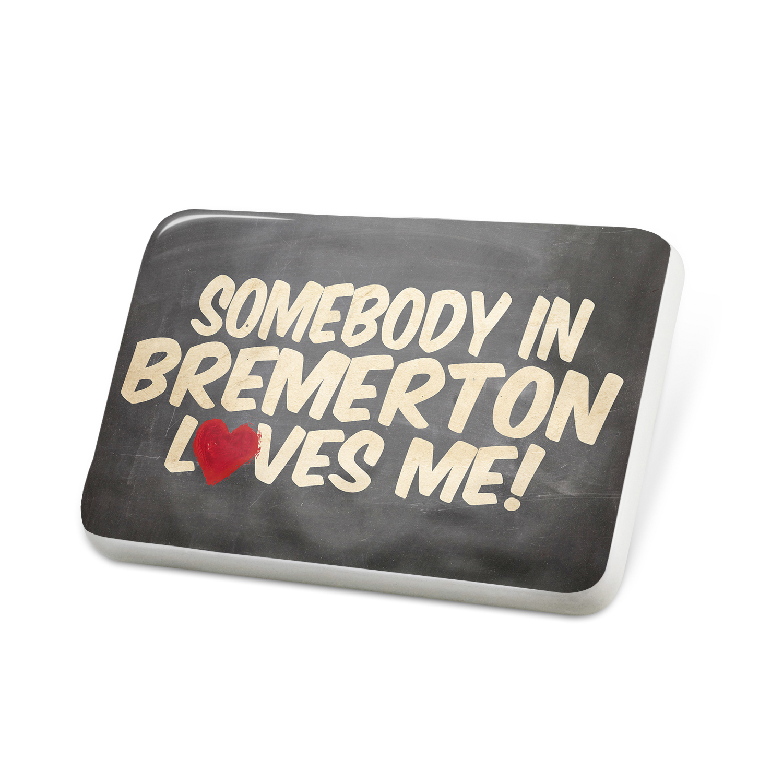Porcelein Pin Somebody in Bremerton Loves me, Washington Lapel Badge – NEONBLOND