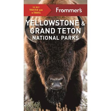 Frommer's Yellowstone and Grand Teton National Parks ()