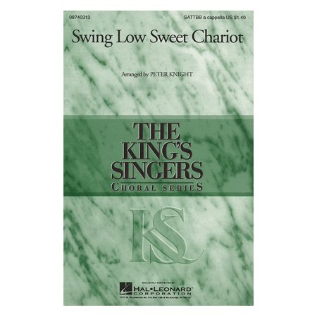 Hal Leonard Swing Low, Sweet Chariot SATTBB A Cappella by The King's Singers arranged by Peter Knight