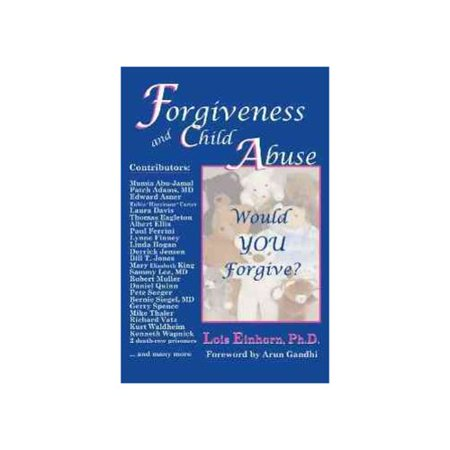 Forgiveness and Child Abuse: Would YOU Forgive? by