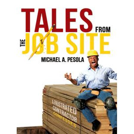 Tales From the Job Site - eBook