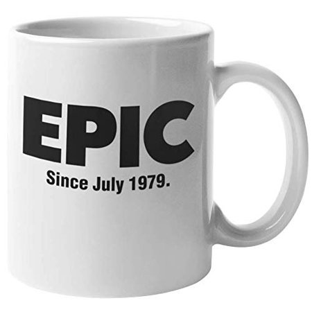 Epic Since July 1979 Awesome Internet Slang Print Coffee & Tea Gift Mug, Fun 40th Birthday Party Supplies, Favors, Decorations, Memorabilia, And Gag Gifts For July Birthdays (11oz)