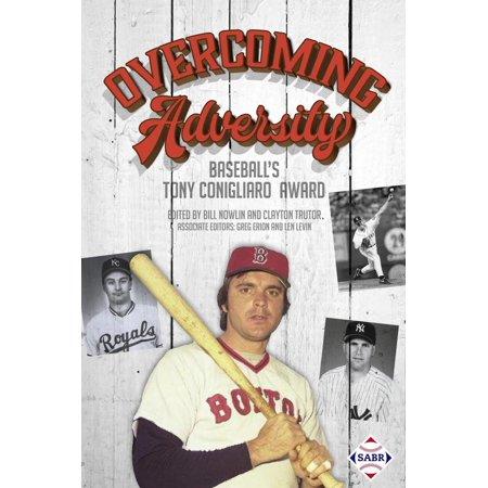 Overcoming Adversity: Baseball's Tony Conigliaro Award - eBook