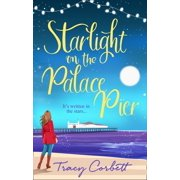 Starlight on the Palace Pier: The very best kind of romance to curl up with this year - eBook