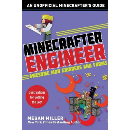 Engineering for Minecrafters: Minecrafter Engineer: Awesome Mob Grinders and Farms: Contraptions for Getting the Loot - Witch Booties