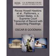 Recea Howell Hawkins et al., Petitioners, V. United States. U.S. Supreme Court Transcript of Record with Supporting Pleadings
