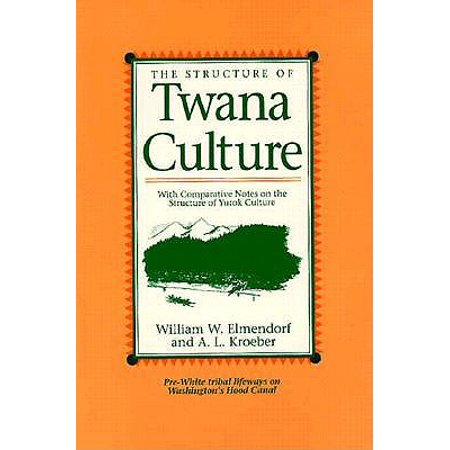 The Structure of Twana Culture : With Comparative Notes on the Structure of Yurok (Comparative Notes)