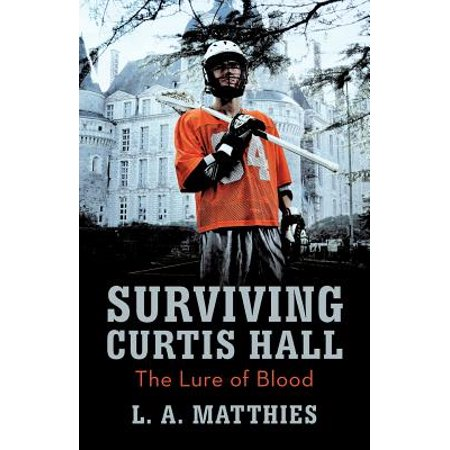 Surviving Curtis Hall : The Lure of - Curtis Richards Halloween Book