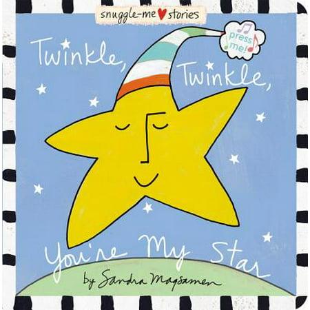 Twinkle, Twinkle, You're My Star (Board Book) (Twinkle Star)