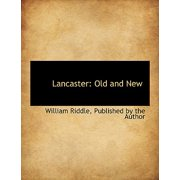 Lancaster : Old and New