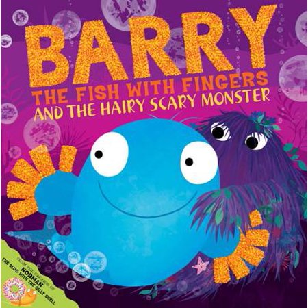Barry the Fish with Fingers and the Hairy Scary - Fish Flingers