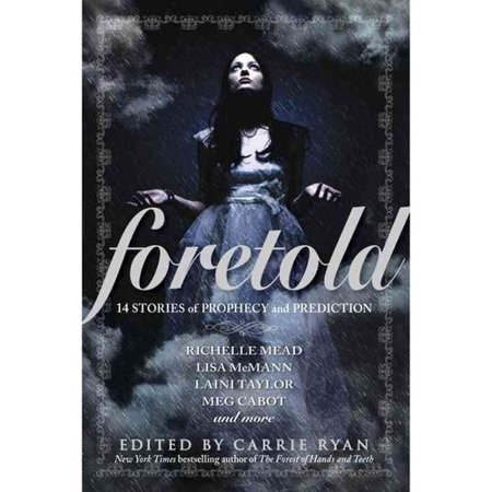 Foretold: 14 Stories of Prophecy and Prediction by
