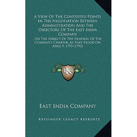 A View of the Contested Points in the Negotiation Between Administration and the Directors of the East India Company (East India Company Half Anna 1845 Value)