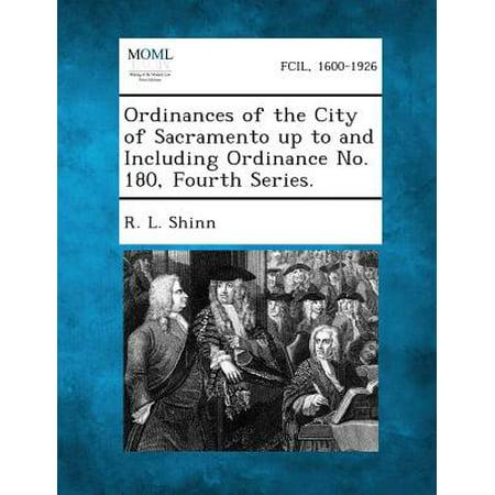 Ordinances of the City of Sacramento Up to and Including Ordinance No. 180, Fourth Series. (Halloween City Sacramento)
