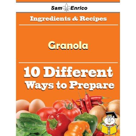 10 Ways to Use Granola (Recipe Book) - (Granola Recipe)