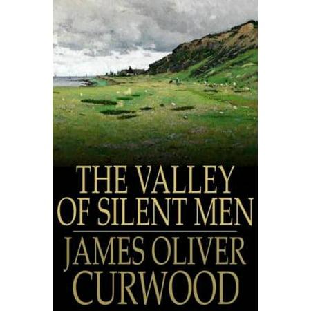 The Valley of Silent Men - eBook](Silent Valley Halloween)