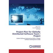 Project Plan for Globally Distributed Software Team / Project