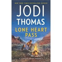 Ransom Canyon: Lone Heart Pass (Paperback)