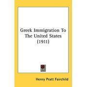 Greek Immigration to the United States (1911)