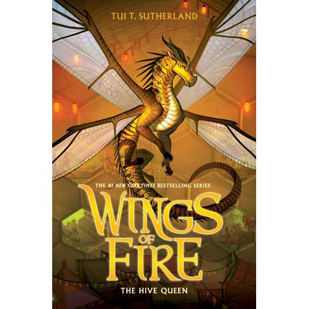 The Hive Queen (Wings of Fire, Book 12) (Hardcover)
