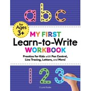 Kids Coloring Activity Books: My First Learn to Write Workbook: Practice for Kids with Pen Control, Line Tracing, Letters, and More! (Paperback)