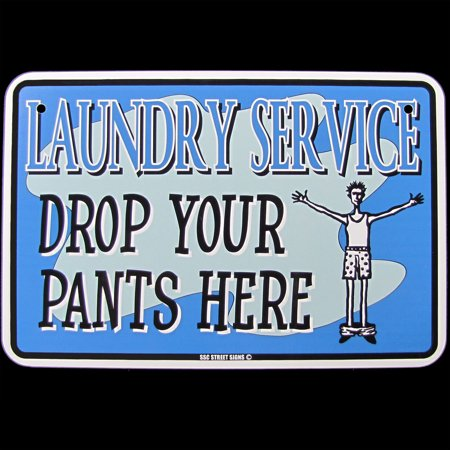 - Laundry Room Tin Sign DROP YOUR PANTS HERE Wash Service Ad Funny Home Wall Decor