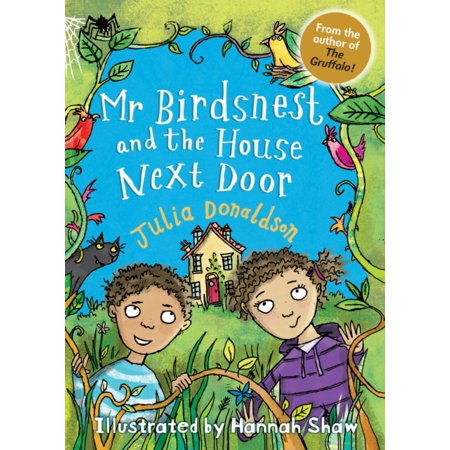 - MR BIRDSNEST & THE HOUSE NEXT DOOR