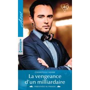 La vengeance d'un milliardaire - eBook