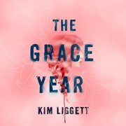 The Grace Year - Audiobook