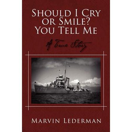 Should I Cry or Smile? You Tell Me: A True Story - Crying Smile