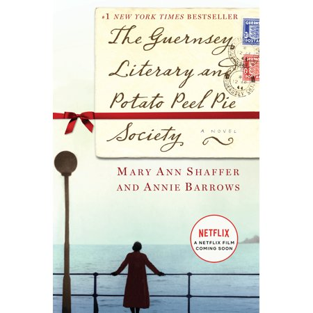 The Guernsey Literary and Potato Peel Pie Society : A Novel (Ann And Annie)
