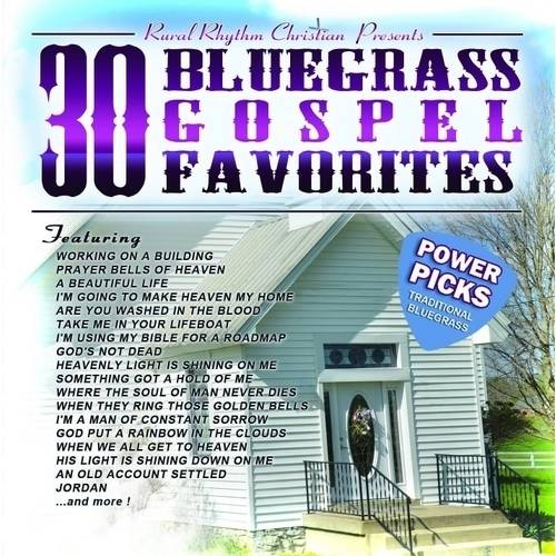 30 Bluegrass Gospel Favorites Power Picks: Vintage Collection