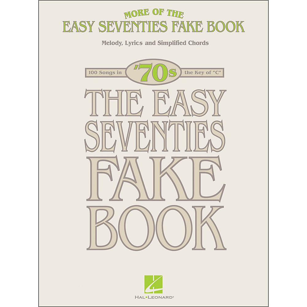 Hal Leonard More Of The Easy 70's Fake Book In The Key Of C
