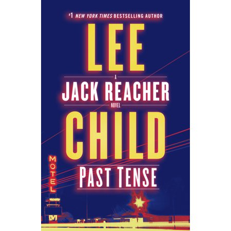 Past Tense : A Jack Reacher Novel (Jack In The Box After 9 Menu)