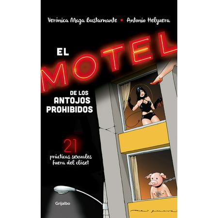 El motel de los antojos prohibidos - eBook (Joan Sebastian El Peor De Tus Antojos)
