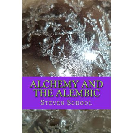 Alchemy And The Alembic  Http    Www Howtomakethephilosophersstone Com