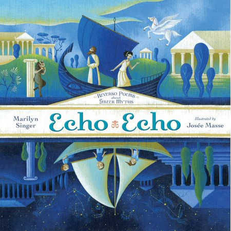 Echo Echo : Reverso Poems About Greek Myths](Poems About Halloween For Adults)